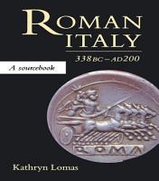Roman Italy  338 BC   AD 200 PDF