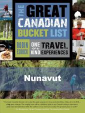 The Great Canadian Bucket List — Nunavut