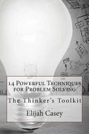 14 Powerful Techniques for Problem Solving