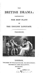 The British Drama: The Best Plays in the English Language, Volume 1, Issue 1