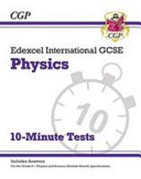 New Grade 9 1 Edexcel International GCSE Physics  10 Minute Tests  with Answers  PDF