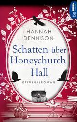 Schatten   ber Honeychurch Hall PDF