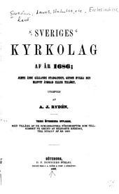 Sveriges kyrkolag af år 1686: jemte ännu gällande stadganden, genom hvilka den blifvit ändrad eller tillökt