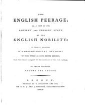 The English Peerage: Or, A View of the Ancient and Present State of the English Nobility, Volume 2