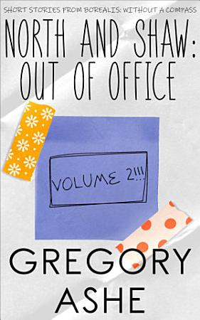 North and Shaw  Out of Office Volume 2 PDF