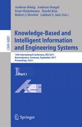 Knowledge-Based and Intelligent Information and Engineering Systems, Part I: 15th International Conference, KES 2011, Kaiserslautern, Germany, September 12-14, 2011, Proceedings, Part 1