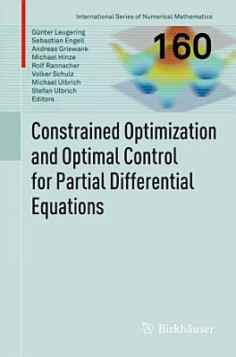 Constrained Optimization and Optimal Control for Partial Differential Equations