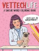 Vet Tech Life Coloring Book
