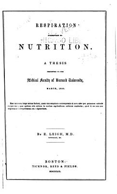 Respiration Subservient to Nutrition ...
