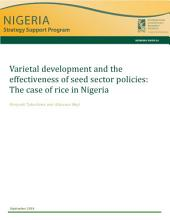 Varietal development and the effectiveness of seed sector policies: The case of rice in Nigeria
