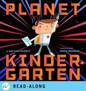 Planet Kindergarten: Volume 1