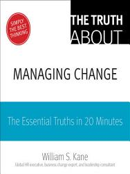 The Truth About Thriving In Change Book PDF