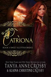 Catrìona: A Sweet Scottish Medieval Romance