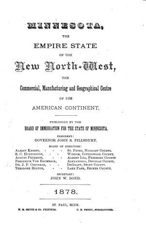 Minnesota, the Empire State of the New North-West, the Commercial, Manufacturing and Geographical Centre of the American Continent
