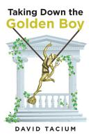 Taking Down the Golden Boy PDF