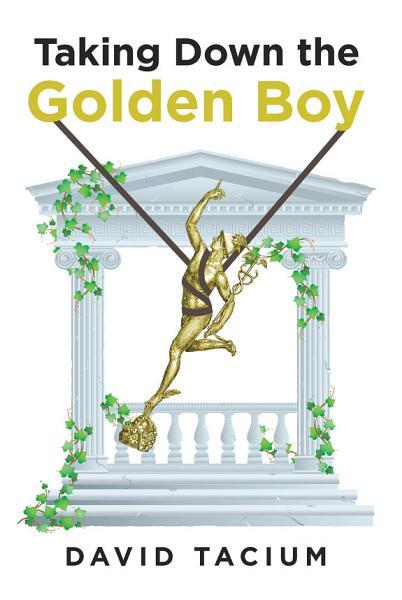Taking Down the Golden Boy