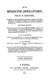 De la médecine opératoire: Volume1