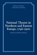 National Theatre in Northern and Eastern Europe, 1746-1900