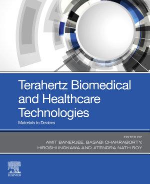 Terahertz Biomedical and Healthcare Technologies