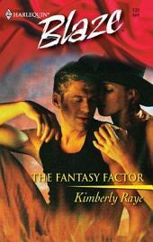 The Fantasy Factor