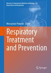 Respiratory Treatment and Prevention