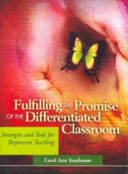 Fulfilling The Promise Of The Differentiated Classroom Book PDF