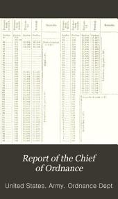 Annual Report of the Chief of Ordnance to the Secretary of War ...