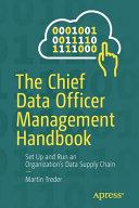 The Chief Data Officer Management Handbook