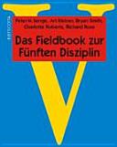 Das Fieldbook zur F  nften Disziplin PDF