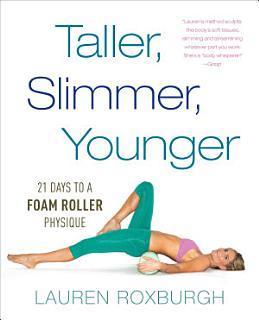 Taller  Slimmer  Younger Book
