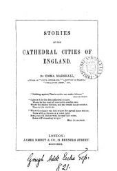 Stories of the cathedral cities of England