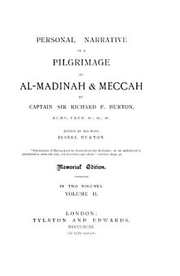 Personal Narrative of a Pilgrimage to Al Madinah   Meccah