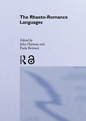 The Rhaeto Romance Languages PDF
