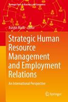 Strategic Human Resource Management and Employment Relations PDF