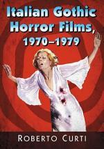 Italian Gothic Horror Films, 1970Ð1979