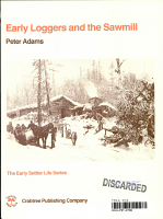 Early Loggers and the Sawmill PDF