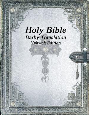 Holy Bible  Darby Translation  Yahweh Edition