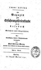 Gnōthi sauton: oder, Magazin zur Erfahrungsseelenkunde als ein Lesebuch für Gelehrte und Ungelehrte, Band 8