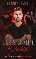 Lights, Camera, Daddy!