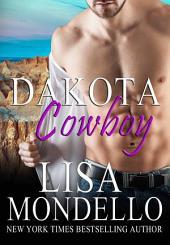Dakota Cowboy: A Western Romance