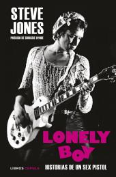 Lonely Boy: Historias de un Sex Pistol