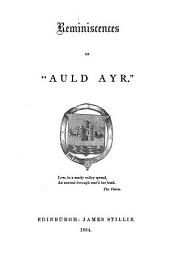 "Reminiscences of ""auld Ayr."" ..."