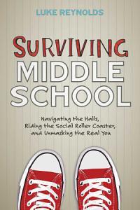 Surviving Middle School Book