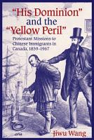 His Dominion    and the    Yellow Peril    PDF