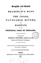 Lengths and levels to Bradshaw's maps of canals, navigable rivers, and railways