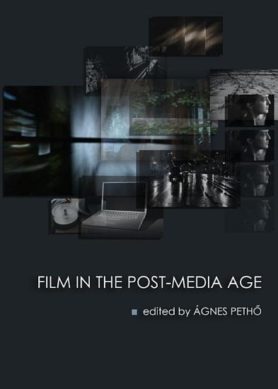 Film in the Post Media Age PDF