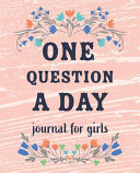 One Question a Day Journal for Girls