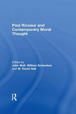 Paul Ricoeur and Contemporary Moral Thought PDF