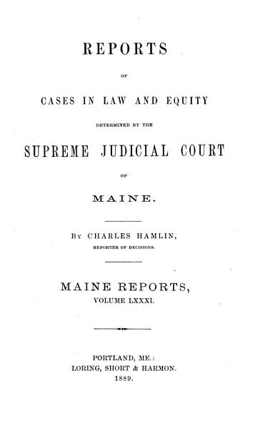 Download Reports of Cases in Law and Equity Determined by the Supreme Judicial Court of Maine Book