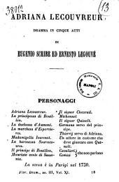 Adriana Lecouvreur dramma in cinque atti di Eugenio Scribe ed Ernesto Legouvé